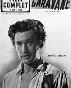 Film Complet magazine with Stewart Granger in Caravan.  22nd June, 1950, issue number 211.  (French)