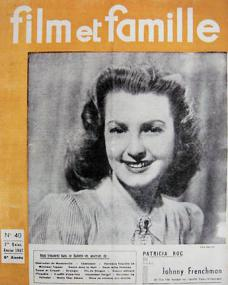 Film et Famille magazine with Patricia Roc in Johnny Frenchman.  1947, issue number 40.  (French)