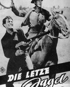 Film Neues Programm magazine with Robert Taylor and  Stewart Granger in The Last Hunt.  Issue number 22.  (German).  Die letzte Jagd.