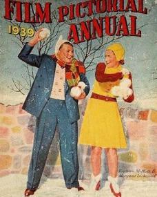 Film Pictorial Annual with Margaret Lockwood and  Graham Moffatt.  1939.