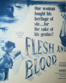 Lobby card from Flesh and Blood (1951) (1). One woman fought his heritage of sin… for the sake of his genius!