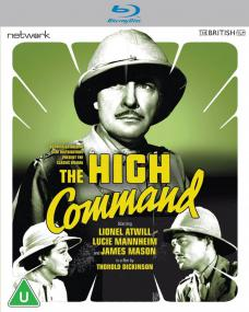 The High Command (1937) Blu-ray cover from Network Distributing and the British Film [2021] (1)