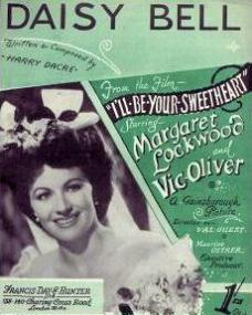 Sheet music from I'll Be Your Sweetheart (Daisy Bell).  Music by Harry Dacre.