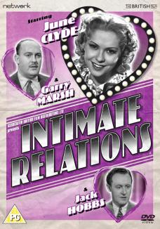 Intimate Relations DVD from Network and The British Film.  Features June Clyde, Garry Marsh and Jack Hobbs.