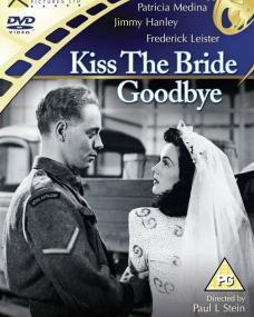Kiss the Bride Goodbye DVD