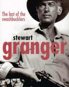 The Last of the Swashbucklers, a biography of Stewart Granger written by Don Schiach.
