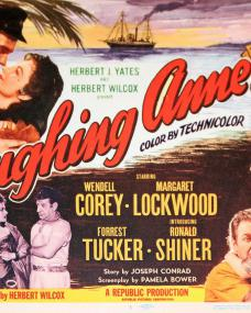 Lobby card from Laughing Anne (1953) (1) featuring Margaret Lockwood, Forrest Tucker, Wendell Corey and Ronald Shiner. # 1 of 8