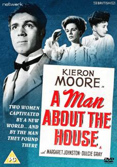 """A Man About the House DVD from Network and The British Film.  Features Kieron Moore, Margaret Johnston and Dulcie Gray.  """"Two women captivated by a new world... and by the man they found there."""""""