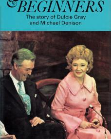 Overture & Beginners book.  The story of Dulcie Gray and Michael Denison, by Michael Denison