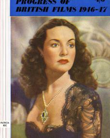 Progress of British Films 1946-47 magazine with Patricia Roc.