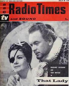 Radio Times magazine with Margaret Lockwood and  Tony Britton in That Lady.  6th July, 1961.