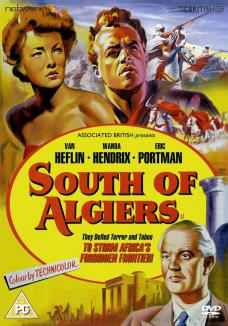South of Algiers DVD from Network and The British Film.  Features Wanda Hendrix as Anne Burnet, Van Heflin as Nicholas Chapman and Eric Portman as Doctor Burnet