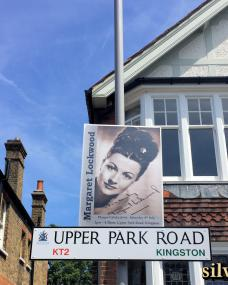 Upper Park Road, Kingston, road sign and poster for the unveiling of a Margaret Lockwood plaque on 4th July, 2015