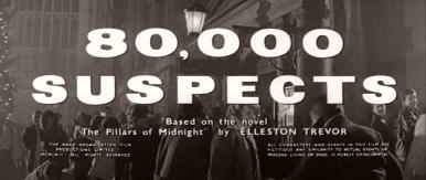 Main title from 80,000 Suspects (1963) (5). Based on the novel 'The Pillars of Midnight' by Elleston Trvor