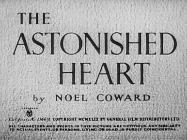 Main title from The Astonished Heart (1950)