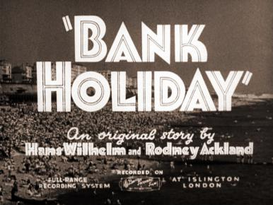 Main title from Bank Holiday (1938)