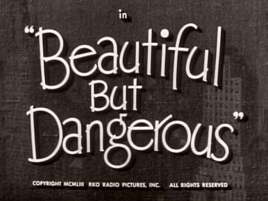 Main title from Beautiful But Dangerous (1954)