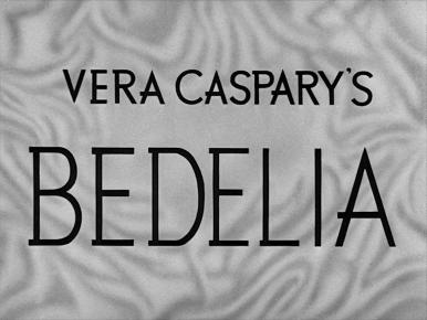Main title from Bedelia (1946).  A psychotic woman is discovered to have poisoned three husbands.
