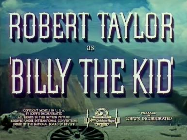 Main title from Billy the Kid (1941) (3). Robert Taylor as 'Billy the Kid'