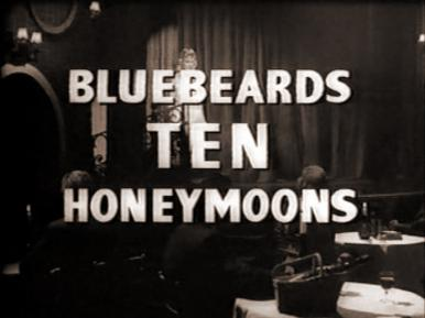 Main title from Bluebeard's Ten Honeymoons (1960).  A lady-killer is driven to desperation and murder by the long line of mistresses whose bodies he keeps