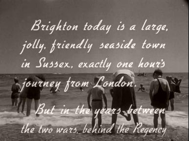 Main title from Brighton Rock (1948) (15).  Brighton today is a large jolly, friendly seaside town in Sussex, exactly one hour's journey from London.  But in the years between the two wars behind the Regency…