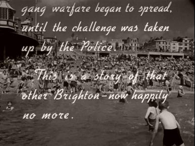 Main title from Brighton Rock (1948) (17). …up by the Police.  This is a story of that other Brighton – now happily now more.