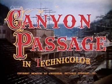 Main title from Canyon Passage (1946)
