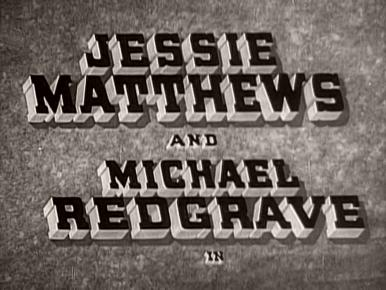 Main title from Climbing High (1938) (2)  Jessie Matthews and Michael Redgrave in
