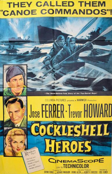 Poster from the 1955 film, The Cockleshell Heroes.  'They called them 'Canoe Commandos''.