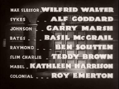 Main title from Convict 99 (1938) (8).  Wilfred Walter Alf Goddard, Garry Marsh, Basil Mcgrail, Ben Soutten, Teddy Brown, Kathleen Harrison, Roy Emerton