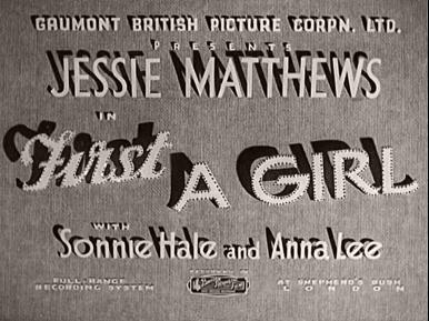 Main title from First a Girl (1935) (1)  With Sonnie Hale and Anna Lee  Full range recording system at Shepherd's Bush London