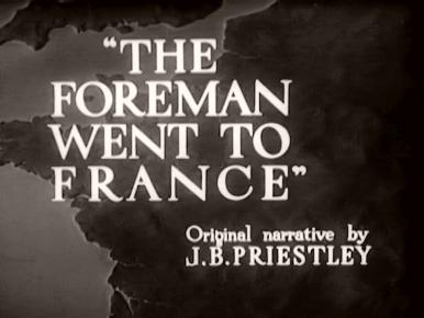 Main title from The Foreman Went to France (1942) (3). Original narrative by J B Priestley