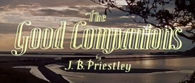 Main title from The Good Companions (1957) (3)  By J B Priestley