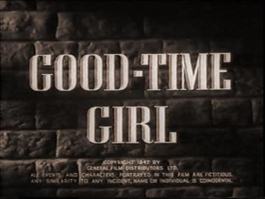 Theme from Good-Time Girl (1948).  A girl escapes from a remand home and starts on the road to ruin.