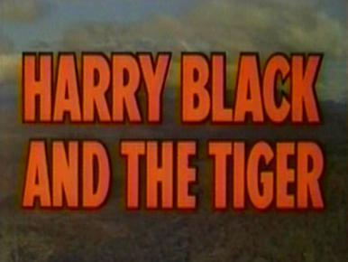 Main title from Harry Black (1958).  A famous tiger hunter allows his best friend to prove himself a hero and falls in love with the friend's wife