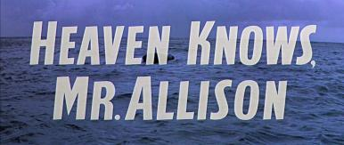 Main title from Heaven Knows, Mr Allison (1957) (4)