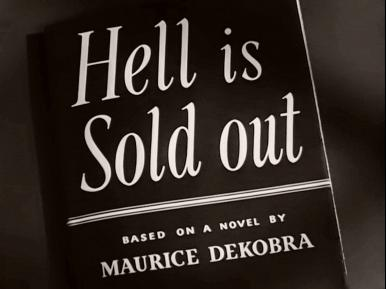 Main title from Hell Is Sold Out (1951) (2). Based on a novel by Maurice Dekobra