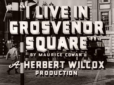 Main title from I Live in Grosvenor Square (1945)
