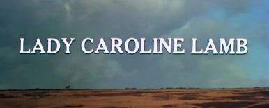 Main title from Lady Caroline Lamb (1972) (2)