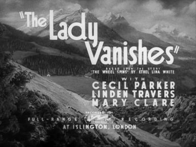 Main title from The Lady Vanishes (1938).  En route back to England by train from Switzerland, an old lady disappears and two young people investigate.