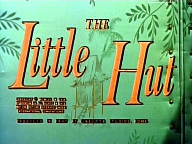Main title from The Little Hut (1957).  A man, his wife and her lover are shipwrecked on a desert island