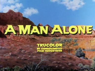 Main title from A Man Alone (1955) (4).  Trucolor by Consolidated Film Industries