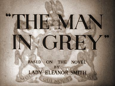 Main title from The Man in Grey (1943)