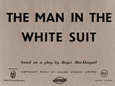 Main title from The Man in the White Suit (1951)