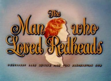 Main title from The Man Who Loved Redheads (1955) (3).  Copyright 1954 British Lion Film Corporation Ltd