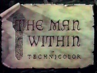 Main title from The Man Within (1947).  An orphan boy discovers that his mysterious new guardian is a smuggler.