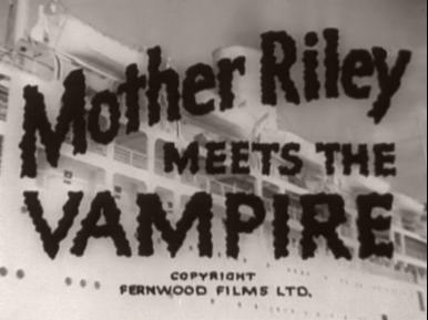 Main title from Mother Riley Meets the Vampire (1952) (3)