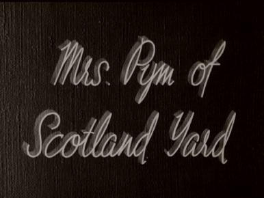 Main title from Mrs Pym of Scotland Yard (1940) (3)
