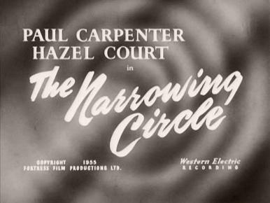 Main title from The Narrowing Circle (1956) (3).  Paul Carpenter Hazel Court in the Narrowing Circle.  Copyright 1955 Fortress Film Productions Ltd.  Western Electric recording