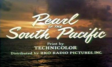 Main title from Pearl of the South Pacific (1955) (6).  Print by Technicolor.  Distributed by RKO Radio Pictures Inc